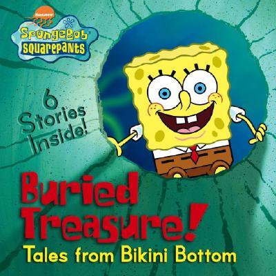 Buried Treasure!: Tales from Bikini Bottom - Saunders, Zina