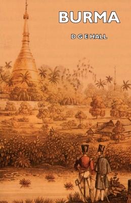 Burma - Hall, D G E