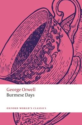 Burmese Days - Orwell, George