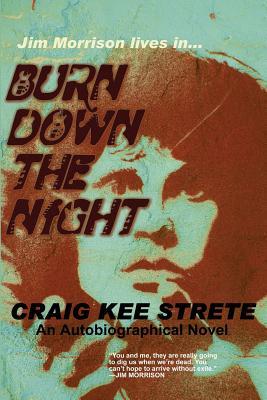 Burn Down the Night - Strete, Craig