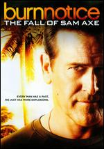 Burn Notice: The Fall of Sam Axe -