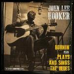 Burnin'/Plays and Sings the Blues