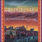 Burning Sky: Music for Native American Flute/Guitar/Percussion