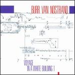 Burr Van Nostrand: Voyage in a White Building I