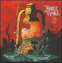 Bury Me Alive - Inhale/Exhale