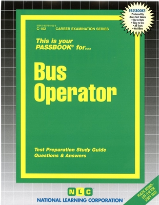 Bus Operator: Test Preparation Study Guide, Questions & Answers - National Learning Corporation (Creator)