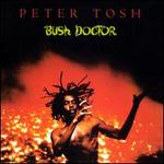 Bush Doctor [Bonus Tracks]