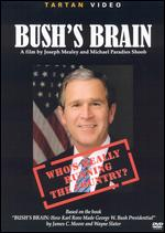 Bush's Brain - Joseph Mealey; Michael Paradies Shoob