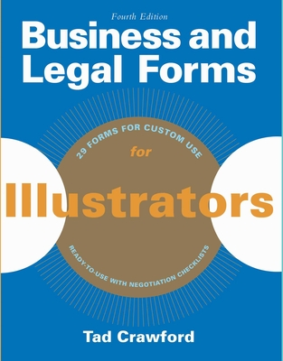 Business and Legal Forms for Illustrators - Crawford, Tad