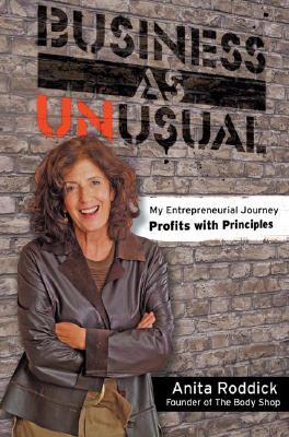 Business as Unusual - Roddick, Anita