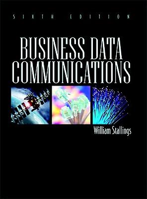 Business Data Communications - Stallings, William, PH.D.