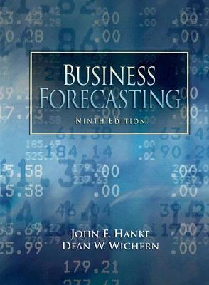 Business Forecasting - Hanke, John, and Wichern, Dean