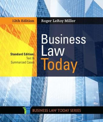 Business Law Today, Standard: Text & Summarized Cases - Miller, Roger