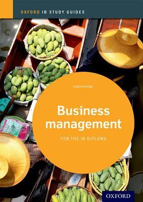 Business Management Study Guide: Oxford IB Diploma Programme - Gutteridge, Lloyd