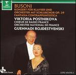 Busoni: Konzert für Klavier und Orchester mit Schlußchor Op. 39; Fantasia Contrappuntistica