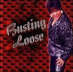 Busting Loose