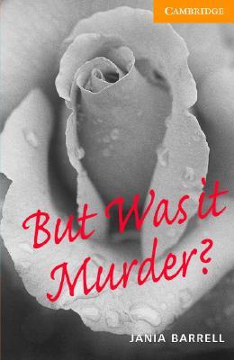 But Was It Murder? - Barrell, Jania