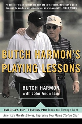 Butch Harmons Playing Lessons - Harmon, Butch, and Andrisani, John, and Andrisiani, John