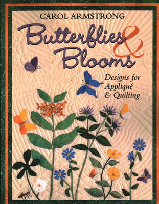 Butterflies & Blooms - Print on Demand Edition - Armstrong, Carol