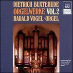 Buxtehude: Orgelwerke Vol. 2