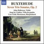 Buxtehude: Seven Trio Sonatas, Op. 2