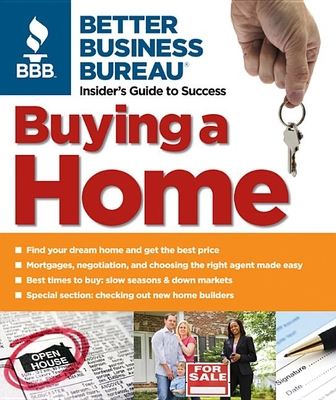 Buying a Home - Better Business Bureau, and LaPlante, Alice