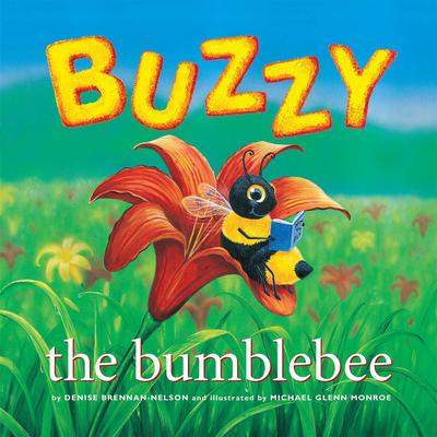 Buzzy the Bumblebee - Brennan-Nelson, Denise