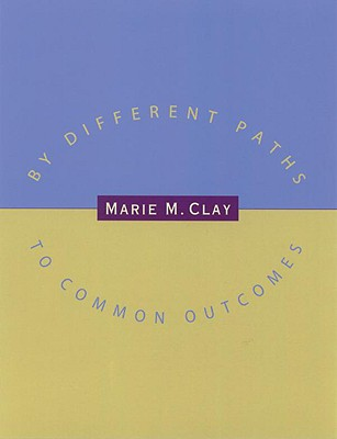 By Different Paths to Common Outcomes - Clay, Marie M