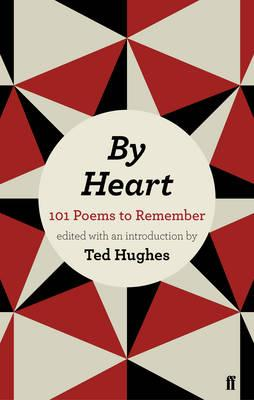 By Heart - Hughes, Ted (Editor)