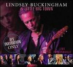 By Invitation Only: Live in Nashville - Lindsey Buckingham & Little Big Town