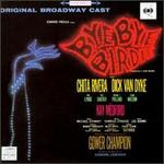Bye Bye Birdie [Original Broadway Cast Recording]