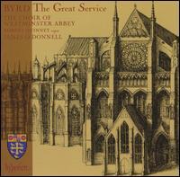Byrd: The Great Service - Ben Turner (alto); Ben Williamson (treble); Benjamin Gerrans (treble); David Gould (alto); David Martin (tenor);...