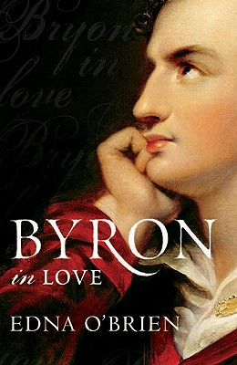 Byron In Love - O'Brien, Edna