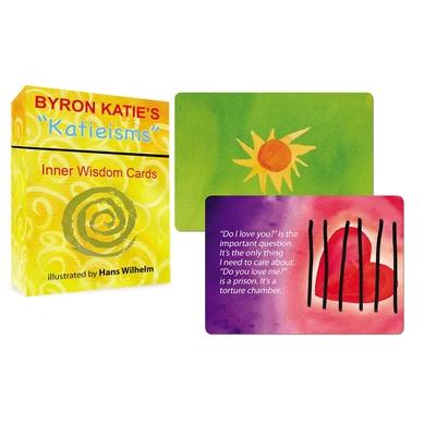 Byron Katie's 'Katieisms' Inner Wisdom Cards - Katie, Byron, and Wilhelm, Hans (Illustrator)