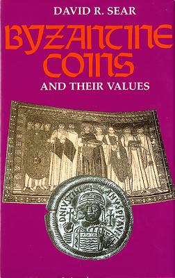 Byzantine Coins and Their Values - Sear, David R. (Editor)
