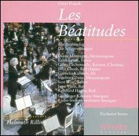 César Franck: Les Béatitudes - Cornelia Kallisch (alto); Diana Montague (mezzo-soprano); Gilles Cachemaille (baritone); Ingeborg Danz (mezzo-soprano); John Cheek (bass); Juan Vasle (bass); Keith Lewis (tenor); Reinhard Hagen (bass); Scot Weir (tenor)