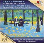 César Franck: Symphony in D minor; Ernest Chausson: Symphony in B flat, Op. 20