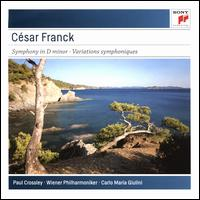César Franck: Symphony in D minor; Variations Symphonique - Paul Crossley (piano); Vienna Philharmonic Orchestra; Carlo Maria Giulini (conductor)
