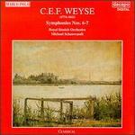 C.E.F. Weyse: Symphonies Nos. 6-7