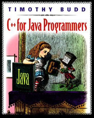 C++ for Java Programmers - Budd, Timothy