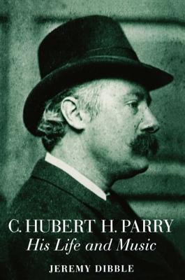 C. Hubert H. Parry - Dibble, Jeremy