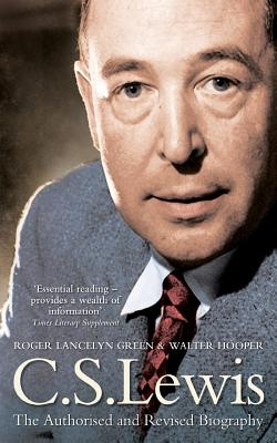 C. S. Lewis: A Biography - Green, Roger Lancelyn, and Hooper, Walter