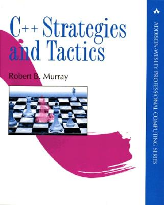 C++ Strategies and Tactics - Murray, Robert B