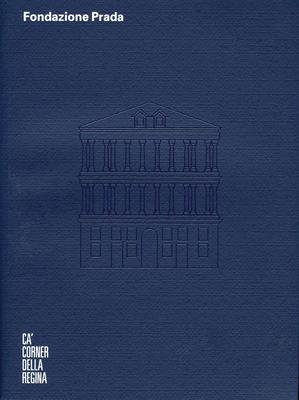 Ca Corner Della Regina - Celant, Germano (Editor)