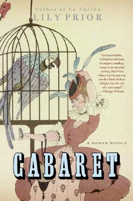 Cabaret: A Roman Riddle - Prior, Lily