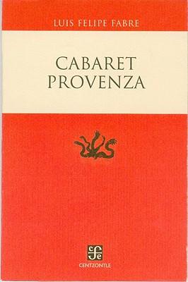 Cabaret Provenza - Universidad Nacional Aut Onoma de M Exico