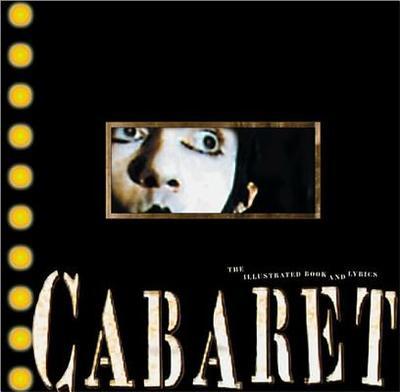 Cabaret - Masteroff, Joe, and Kander, John, and Ebb, Fred