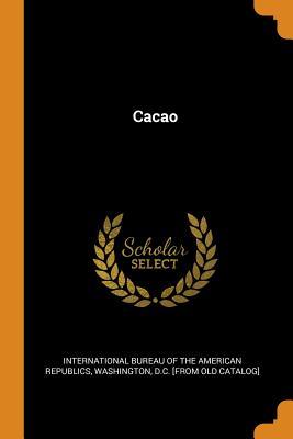Cacao - International Bureau of the American Rep (Creator)
