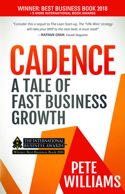 Cadence: A Tale of Fast Business Growth - Williams, Pete