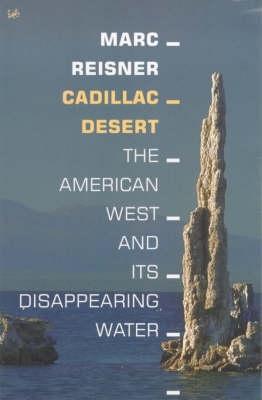 Cadillac Desert - Reisner, Marc